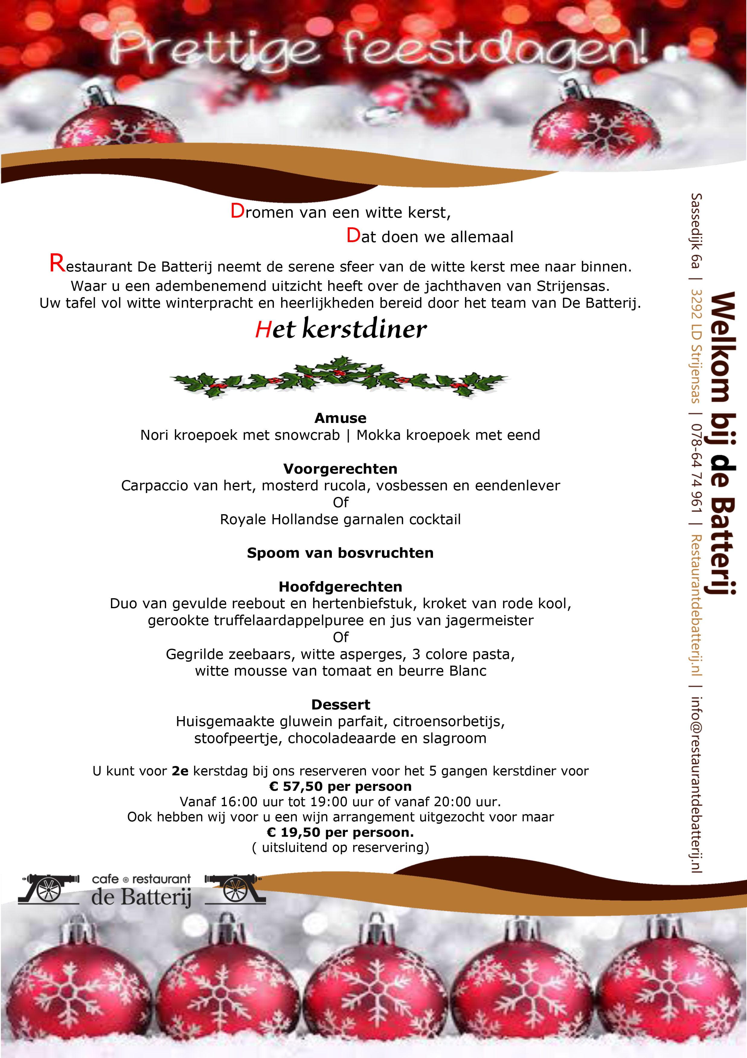 3 Gangen Kerstdiner.Uw Kerstdiner Bij Restaurant De Batterij In Strijensas